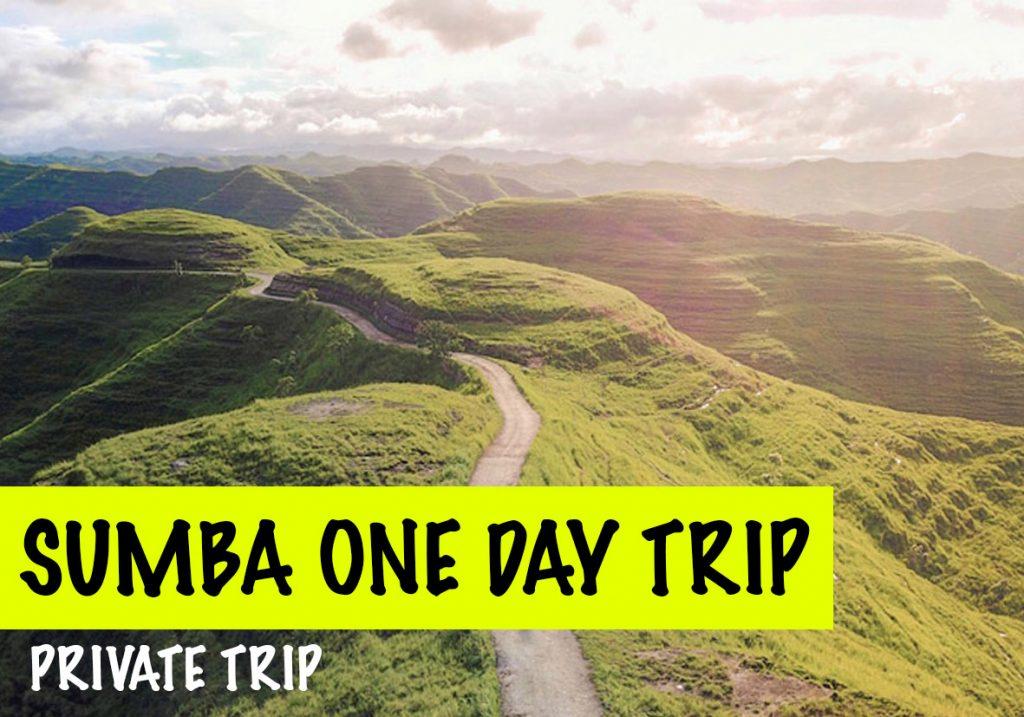SUMBA ONE DAY TRIP